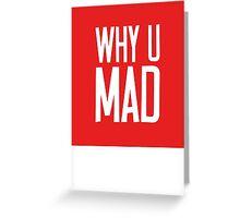 Why U Mad | Lust Brick Greeting Card
