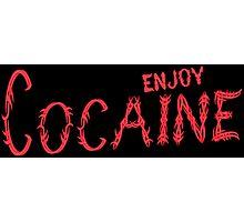 Enjoy cocain Funny Geek Nerd Photographic Print