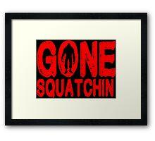 Gone squatchin Funny Geek Nerd Framed Print