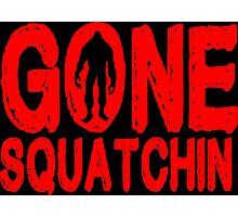 Gone squatchin Funny Geek Nerd Photographic Print
