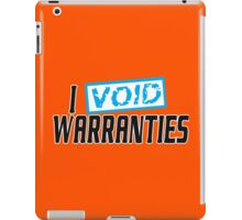 I void waranties Funny Geek Nerd iPad Case/Skin