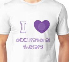 I love occupational therapy Unisex T-Shirt