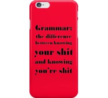 Grammar: The Difference Between Your and You're iPhone Case/Skin