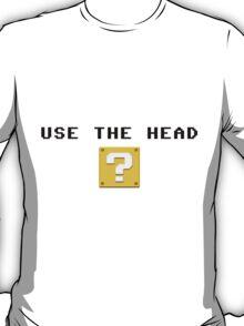 Use the head T-Shirt