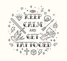Keep calm and get tattooed by motuwe