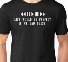 life would be perfect if we had these Funny Geek Nerd Unisex T-Shirt