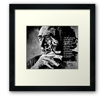 Charles Bukowski - black - quote Framed Print
