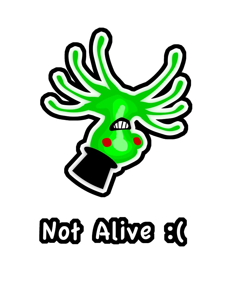 Not Alive :( by SecretLab