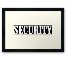 Security! Funny Geek Nerd Framed Print