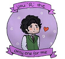 """""""you R the only one for me"""" (Grantaire) Photographic Print"""