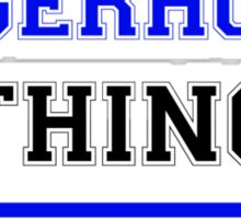 It's an ENGERHOLM thing, you wouldn't understand !! Sticker