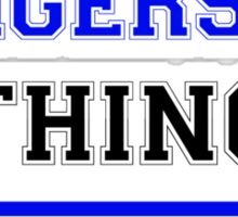 It's an ENGERSKI thing, you wouldn't understand !! Sticker