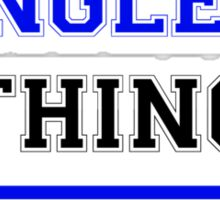 It's an ENGLEN thing, you wouldn't understand !! Sticker
