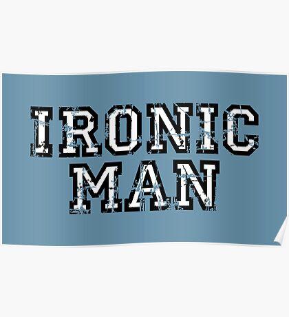 IRONIC MAN Vintage White Poster