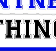 It's an ENTNER thing, you wouldn't understand !! Sticker