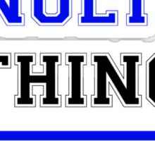 It's an ENULTY thing, you wouldn't understand !! Sticker