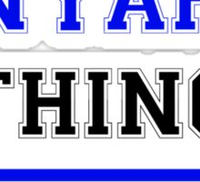 It's an ENYARD thing, you wouldn't understand !! Sticker