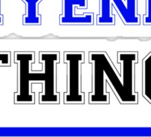 It's an ENYENIHI thing, you wouldn't understand !! Sticker