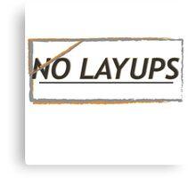 NoLayUps Canvas Print