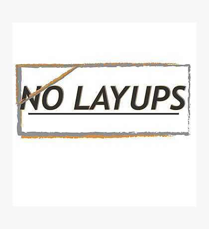 NoLayUps Photographic Print