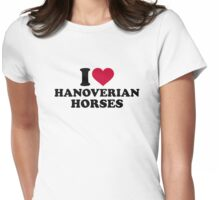 I love Hanoverian horses Womens Fitted T-Shirt