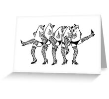 Legfish Chorus Line (ink sketch) Greeting Card
