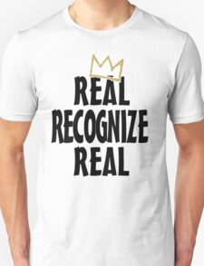 Real Recognize Real King of Kings T-Shirt