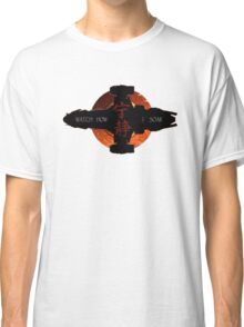 Watch how I soar Classic T-Shirt
