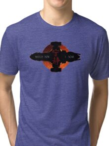 Watch how I soar Tri-blend T-Shirt