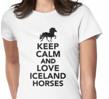 Keep calm and love Iceland horses Womens Fitted T-Shirt
