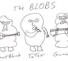 The Blobs by JimiAnasazi