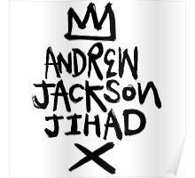 Andrew Jackson Jihad!  Poster