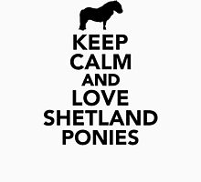 Keep calm and love Shetland Ponies Womens Fitted T-Shirt