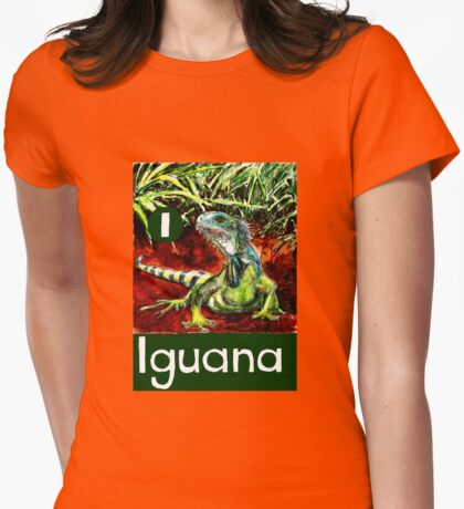 I is for Iguana Womens Fitted T-Shirt