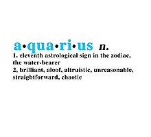 Zodiac Definitions: Aquarius Photographic Print