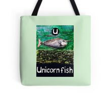 U is for Unicorn fish Tote Bag