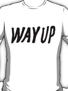 Way Up T-Shirt