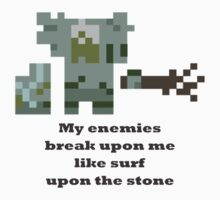 Tiny - My enemies break upon me like surf upon the stone by BrewMasterMD