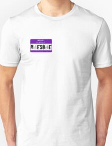 HELLO my gender is - AWESOME (purple) Unisex T-Shirt