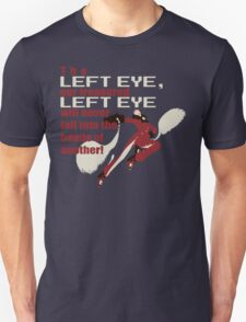 Our Treasured Left Eye T-Shirt
