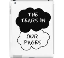 The Tears in Our Pages iPad Case/Skin
