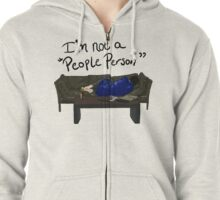 "I'm Not a ""People Person"" Zipped Hoodie"
