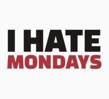 I hate Mondays Kids Tee