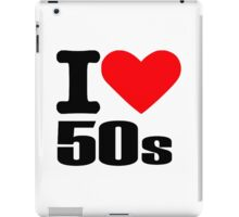 I love 50s iPad Case/Skin