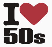 I love 50s by Designzz