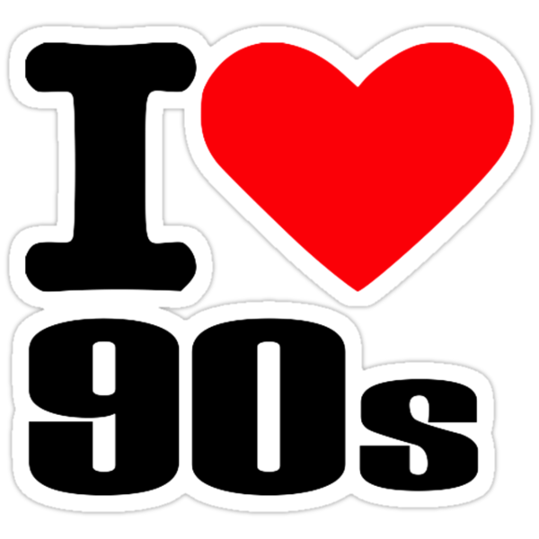 Quot I Love 90s Quot Stickers By Designzz Redbubble
