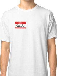 HELLO my gender is - male (alternate red) Classic T-Shirt