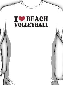 I love Beachvolleyball T-Shirt