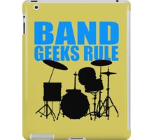 BAND GEEKS RULE-DRUM KIT iPad Case/Skin