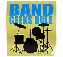 BAND GEEKS RULE-DRUM KIT Poster